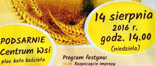 Zapraszamy na Festyn Dożynkowy do Podsarnia 14.08.2016r.